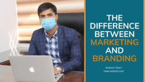 Read more about the article The Difference Between Marketing and Branding