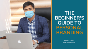Read more about the article The Beginner's Guide to Personal Branding